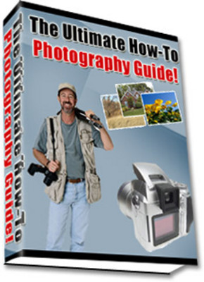 Product picture Ultimate How To Photography Guide