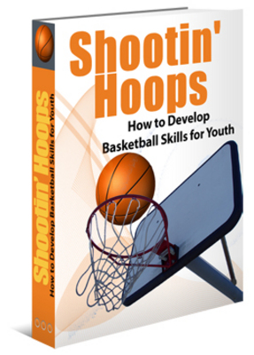 Product picture Developing Basketball Skills For Youth